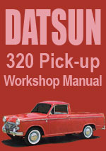Datsun 320 Series Pick Up Truck 1961-1965 Workshop Repair Manual