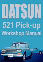 Datsun 521 Series Pick Up Truck Workshop Repair Manual