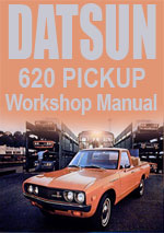 Datsun 620 Pickup 1974-1978 Workshop Repair Manual