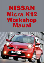 Nissan Micra K12 Workshop Repair Manual