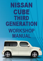 Nissan Cube 2009-2010 Workshop Repair Manual