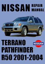 Nissan Pathfinder and Terrano R50 Series 2001-2004 Workshop Repair Manual